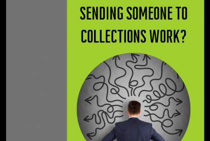 How Does Sending Someone To Collections Work?